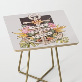 Remove everything that holds you down Side Table