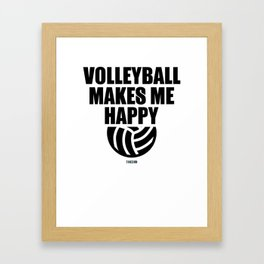 Volleyball sports gift Happy Framed Art Print