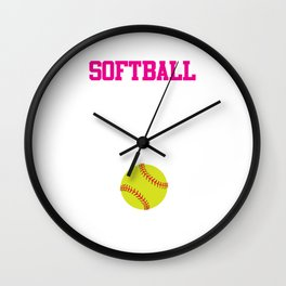 Softball There's Nothing Soft About it Funny T-shirt Wall Clock