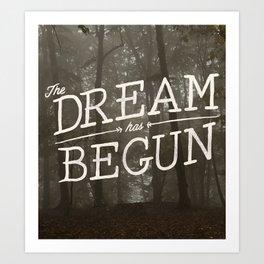The Dream Has Begun Art Print