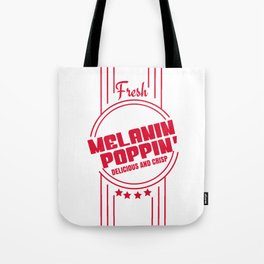 Fresh Melanin Poppin Delicious And Crisp T-Shirt Tote Bag