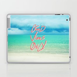 """Good Vibes Only""  Quote - Turquoise Tropical Sandy Beach Laptop & iPad Skin"