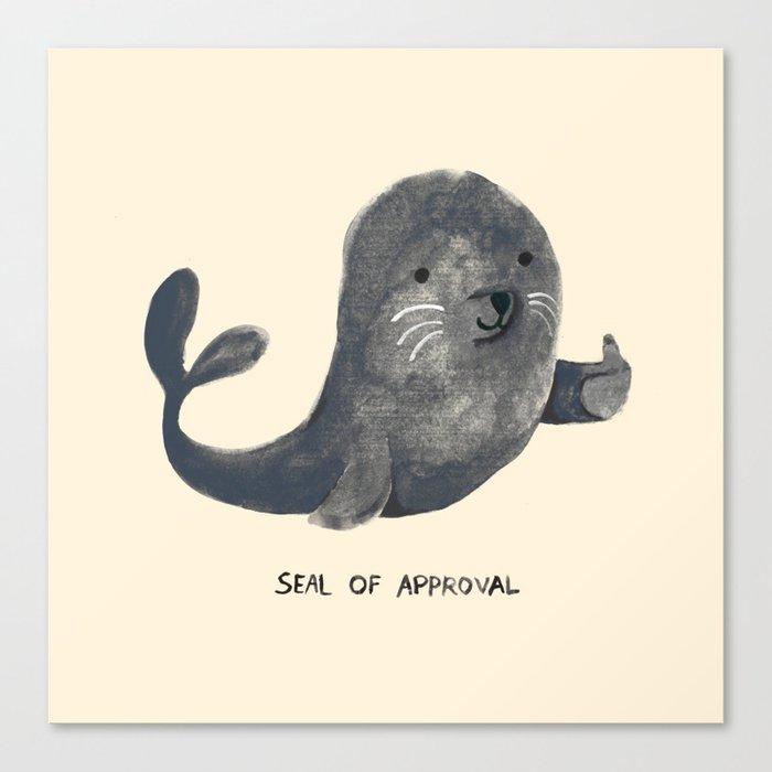 Seal Of Approval Leinwanddruck