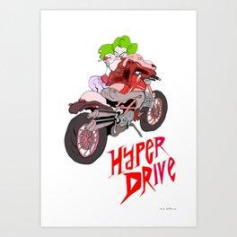 HYPER DRIVE Art Print