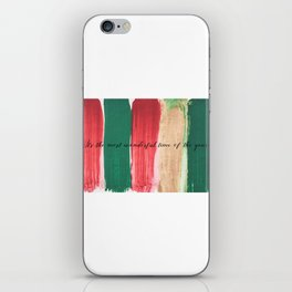 It's the most wonderful time of the year iPhone Skin