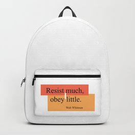 Resist much, obey little Backpack