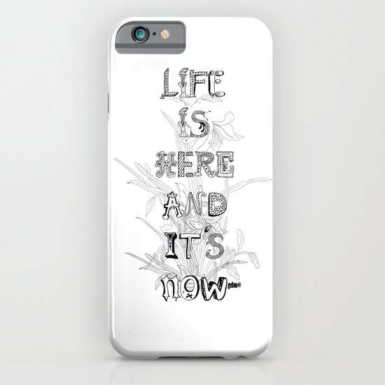 Life is there iPhone & iPod Case