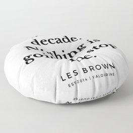 46  |  Les Brown  Quotes | 190824 Floor Pillow
