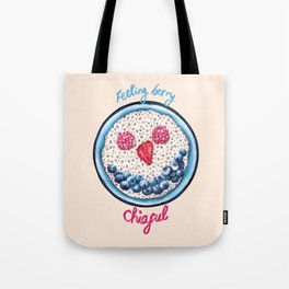 Food Pun - Feeling Berry Chiaful Tote Bag