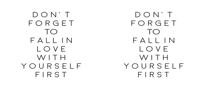 Dont Forget To Fall In Love With Yourself Firstlove Yourselfbe