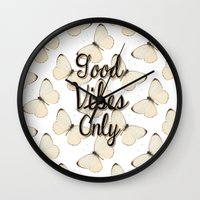 good vibes only Wall Clocks featuring Good Vibes Only by Pati Designs