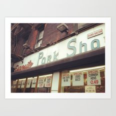 Pork Shop Art Print