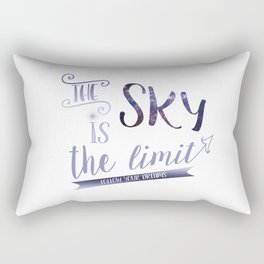 The Sky is the Limit ~ Follow Your Dreams Rectangular Pillow