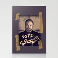 crowley Stationery Cards featuring Vote Crowley! by KanaHyde