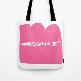 mindenkihülye™ pink Tote Bag