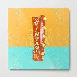 VINTAGE SIGN Metal Print