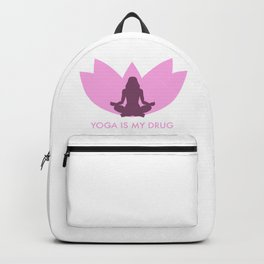 Yoga is my drug Backpack