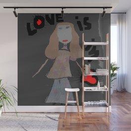 LOVE iS iN... Wall Mural