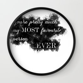 My Most Favourite Person Wall Clock