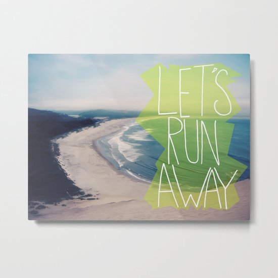 Let's Run Away XII Metal Print