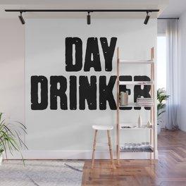 Day Drinker Wall Mural