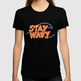 Stay Wavy Surf Type T-shirt