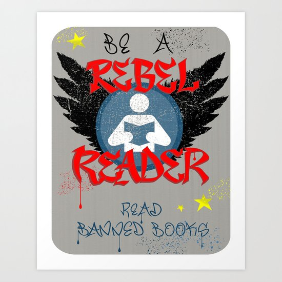 BANNED BOOKS WEEK REBEL READER library poster Art Print