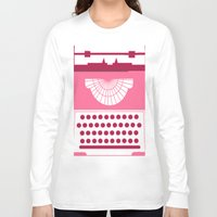 typewriter Long Sleeve T-shirts featuring Typewriter by Debra Ulrich