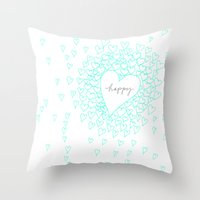 be happy Throw Pillows featuring HAPPY by Monika Strigel