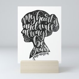 Jane Austen Quote // Sense & Sensibility Hand Lettered Quote // My Heart Is and Will Always Be Yours Mini Art Print