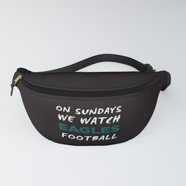 On Sunday We Watch Football Fanny Pack