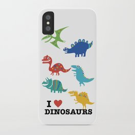 I love dinosaurs iPhone Case
