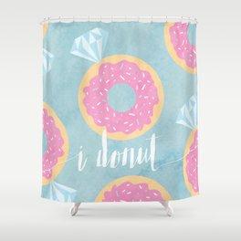 I Donut Shower Curtain