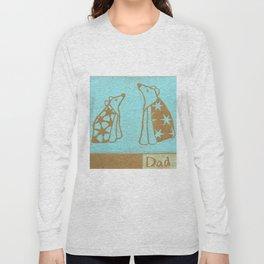 Dad Long Sleeve T-shirt