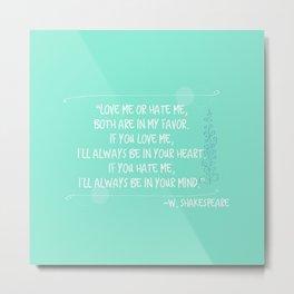 William Shakespeare Quote Metal Print