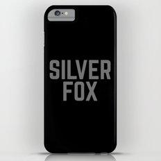 Silver Fox Funny Quote Slim Case iPhone 6 Plus