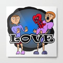 Love Hurts Metal Print