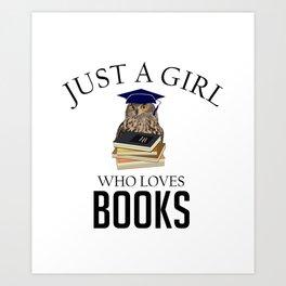 Just a girl who loves bo Art Print
