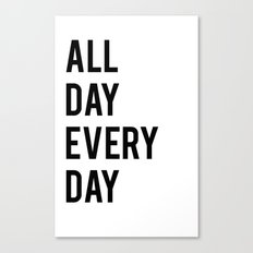 All Day TShirt Canvas Print