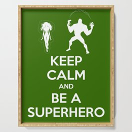 Keep Calm and Be a Superhero Serving Tray