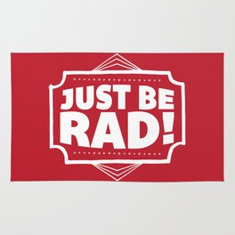 Just be Rad! Rug