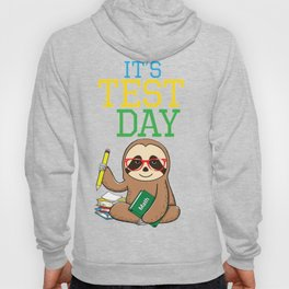 Test Day Teacher End of Year Exam Gift Hoody