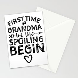 First Time Grandma Let The Spoiling Begin Stationery Cards