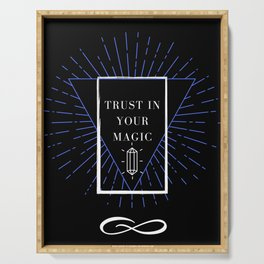 Trust in Your Magic Crystal print Serving Tray