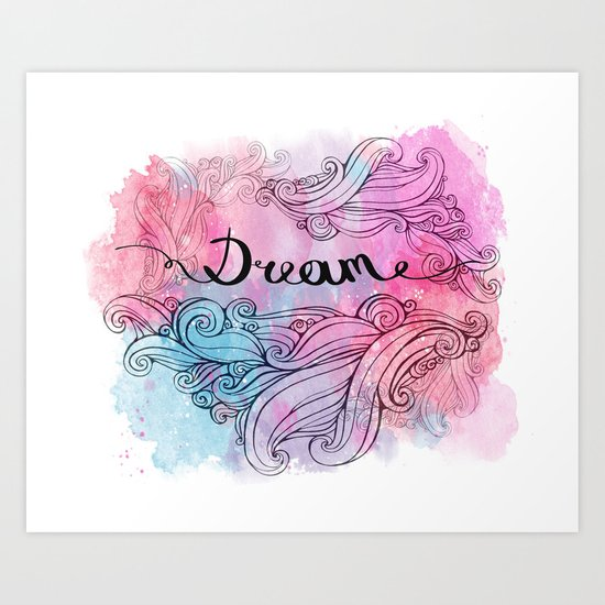 Illustration the word dream with curls on watercolor background. Art Print