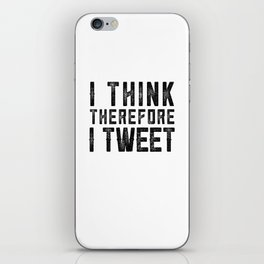 I Think therefore I tweet (on white) iPhone Skin
