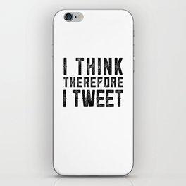 I Think therefore I tweet (on white) iPhone Skin