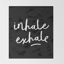 Inhale Exhale black-white typography poster black and white design bedroom wall home decor Throw Blanket