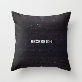 RECESSION Throw Pillow
