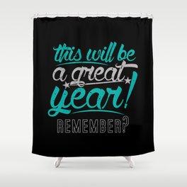 Great Year Shower Curtain
